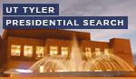 UT Tyler Presidential Search