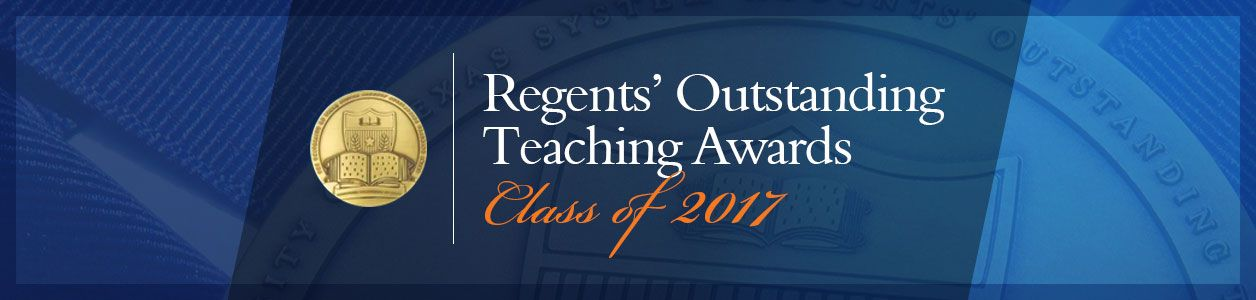 Regents Outstanding Teaching Awards. Class of 2017